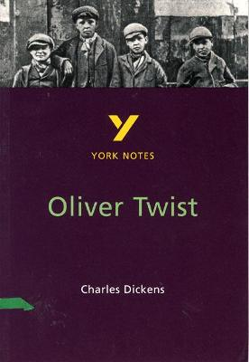 Oliver Twist: York Notes for GCSE by Suzanne Brown
