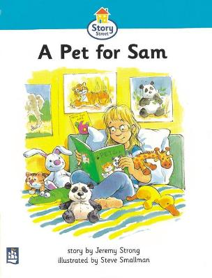 Pet for Sam,A Story Street Beginner Stage Step 2 Storybook 12 by Jeremy Strong, Martin Coles, Christine M. Hall