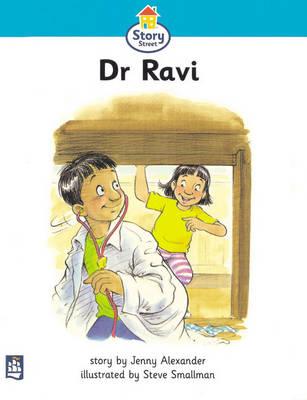 Doctor Ravi Story Street Beginner Stage Step 2 Storybook 16 by Jenny Alexander, Martin Coles, Christine M. Hall
