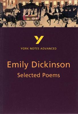 Selected Poems of Emily Dickinson: York Notes Advanced by E. Dickinson, Glennis Byron