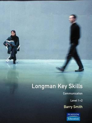 Longman Key Skills: Communication Level 1+2 by DBA Associates