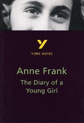 The Diary of Anne Frank: York Notes for GCSE by Bernard Haughey