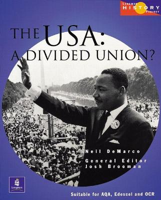 Longman History Project The USA 1917-1980 Paper by Josh Brooman, Neil DeMarco