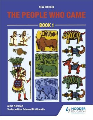 The People Who Came Book 1 by Alma Norman, Kamau Braithwaite
