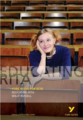 Educating Rita: York Notes for GCSE by Tony Rawdin