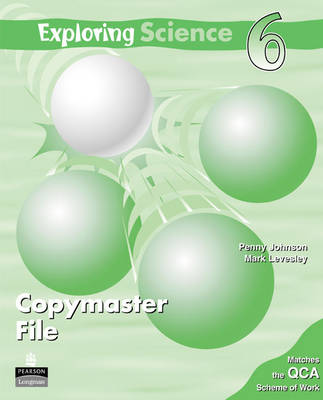 Exploring Science Copymasters 6 by Penny Johnson, Mark Levesley