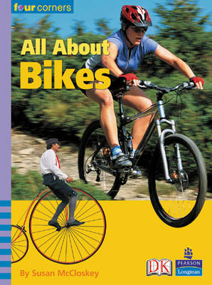Four Corners: All About Bikes by Susan McCloskey