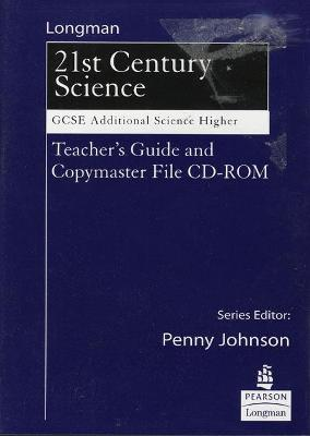 Science for 21st Century GCSE Additional Science Higher Teachers Guide & Copymasters on CD by Penny Johnson