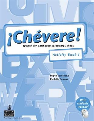Chevere! Activity Book 4 by Ingrid Kemchand