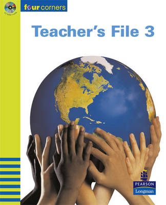 Four Corners Teacher's File and CD-ROM Years 5-6/P6-7 Years 5-6 by
