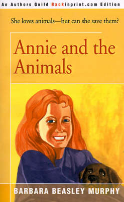 Annie and the Animals by Barbara Beasley Murphy
