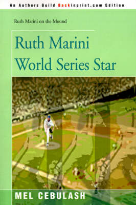 Ruth Marini World Series Star by Mel Cebulash