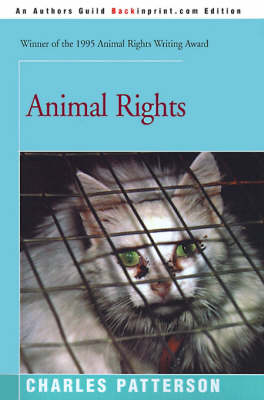 Animal Rights by Charles, PH.D. Patterson