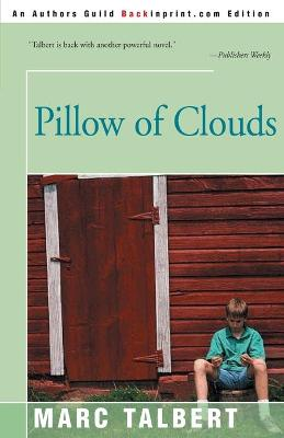 Pillow of Clouds by Marc Talbert