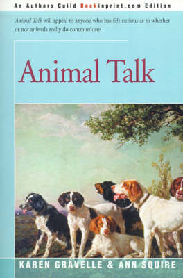 Animal Talk by Karen Gravelle, Ann O Squire