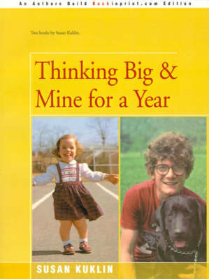 Thinking Big/Mine for a Year The Story of a Young Dwarf by Susan Kuklin