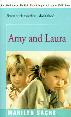 Amy and Laura by Marilyn Sachs