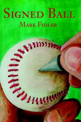 Signed Ball by Mark T Fidler