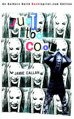 Just Too Cool by Jamie Callan