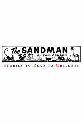 The Sandman Stories to Read to Children by Tom Condon