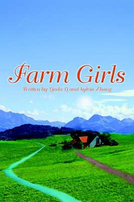 Farm Girls by Sylvia Zhang, Linda (University of Alberta) Li