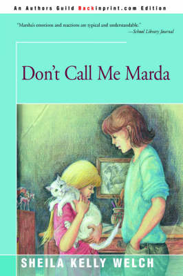 Don't Call Me Marda by Sheila Kelly Welch