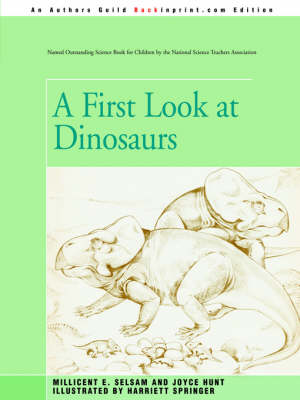 A First Look at Dinosaurs by Joyce Hunt