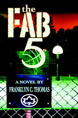 The Fab 5 by Franklyn C Thomas