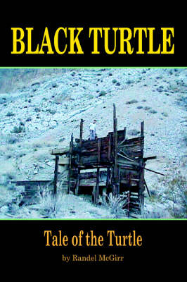 Black Turtle Tale of the Turtle by Randel W McGirr