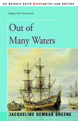 Out of Many Waters by Jacqueline Dembar Greene