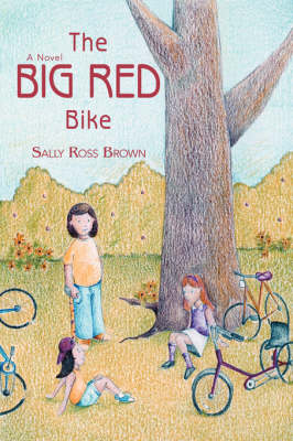 The Big Red Bike by Sally Ross Brown