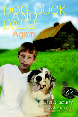 Dog, Duck and Dade Again by Dale N Sonney