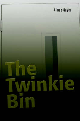 The Twinkie Bin by Aimee Gayer