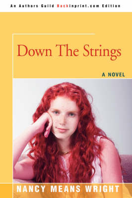 Down the Strings by Nancy Means Wright
