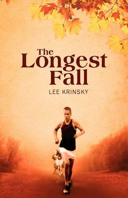 The Longest Fall by Lee Krinsky