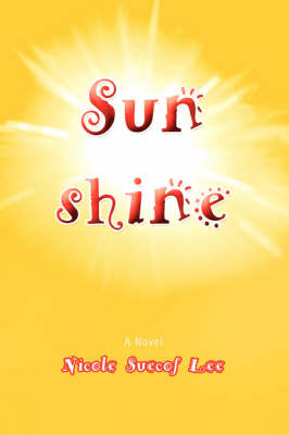 Sunshine by Nicole Suecof Lee