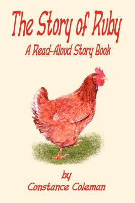 The Story of Ruby A Read-Aloud Story Book by Constance Coleman