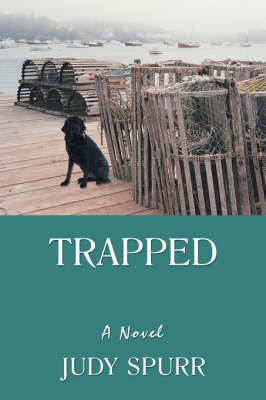 Trapped by Judy Spurr