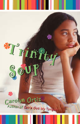 Trinity Soup by Carolyn Ortiz