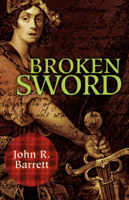 Broken Sword by John R Barrett