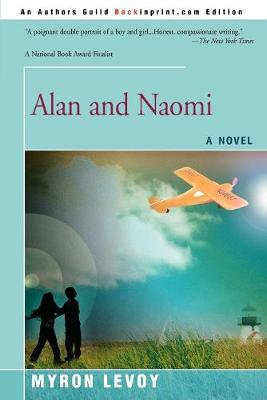 Alan and Naomi by Myron Levoy