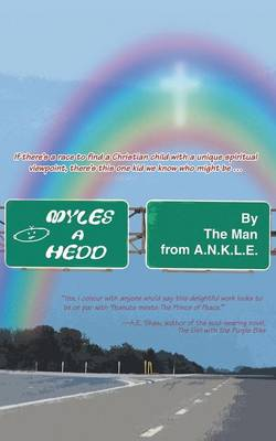 Myles a Hedd by Man From a N K L E The Man from a N K L E, The Man from a N K L E