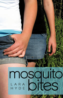 Mosquito Bites by Lara Hyde