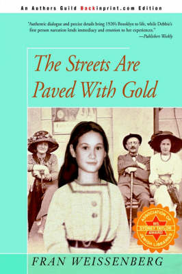 The Streets Are Paved with Gold by Fran Weissenberg