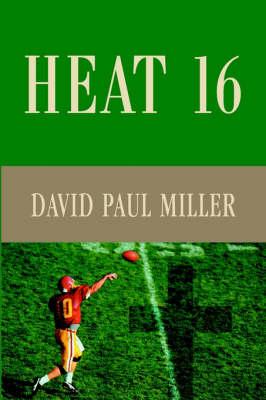 Heat 16 by David Paul Miller