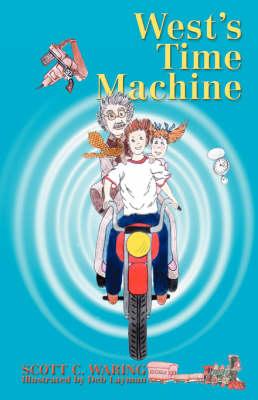 West's Time Machine by Scott C Waring