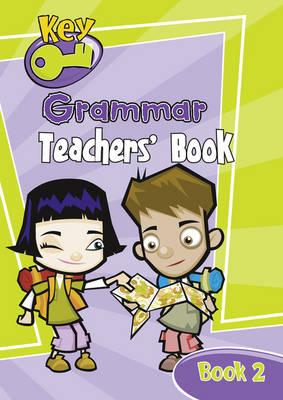 Key Grammar Teachers' Handbook 2 by