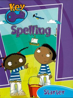 Key Spelling Starter Pupil Book by