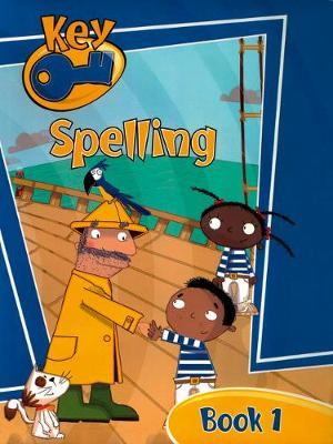 Key Spelling Pupil Book 1 by