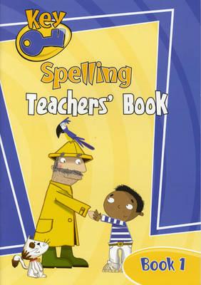 Key Spelling Teachers' Handbook 1 by